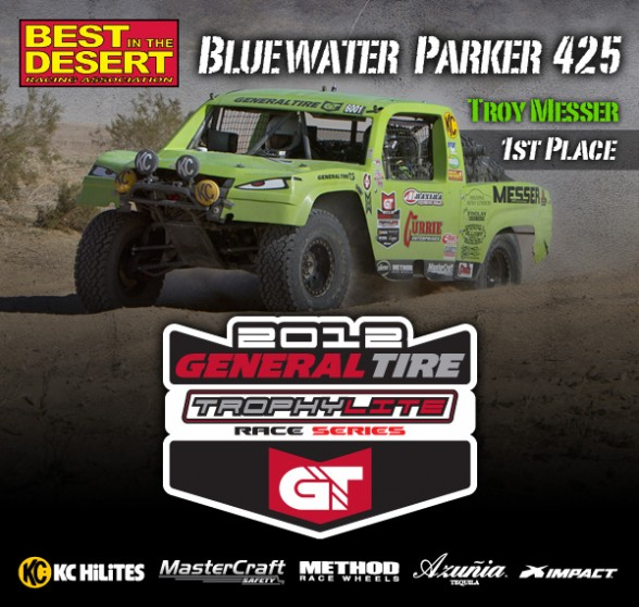 Trophy Lite Driver Troy Messer, 1st Place 2012 BITD Parker 425, General Tire