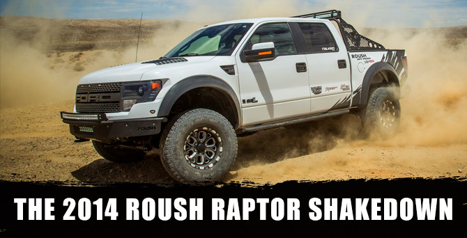 ROUSH Off-Road Raptor SHAKEDOWN! - race-deZert.com