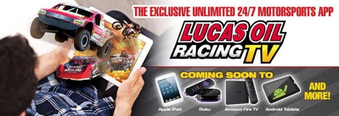 Lucas Oil Racing TV APP PR